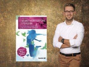 Lukas Rick: Selbstwertgefühl steigern und Denkmuster verändern (Audio)