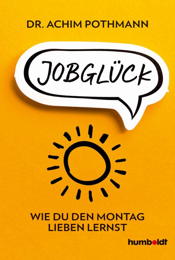 Coverabbildung Buch Jobglück von Dr. Achim Pothmann