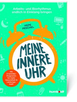 Pepe Peschel: Meine innere Uhr (Buch, Softcover)