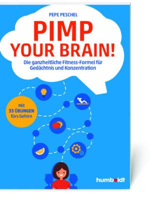 Pepe Peschel: Pimp your Brain! (Buch, Softcover)
