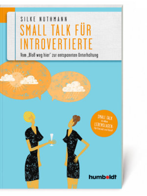 Silke Nuthmann: Small Talk für Introvertierte (Buch, Softcover)