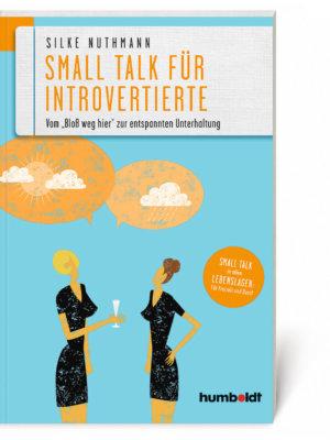 Silke Nuthmann: Small Talk für Introvertierte (Buch, Softcover)