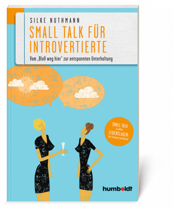 Silke Nuthmann Small Talk für Introvertierte
